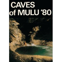 Caves of Mulu '80