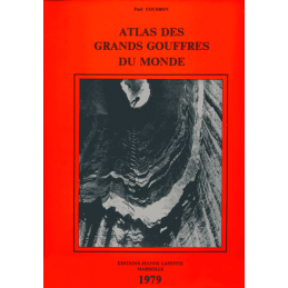 Atlas des Grands Gouffres du Monde