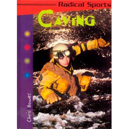 Radical Sports: Caving