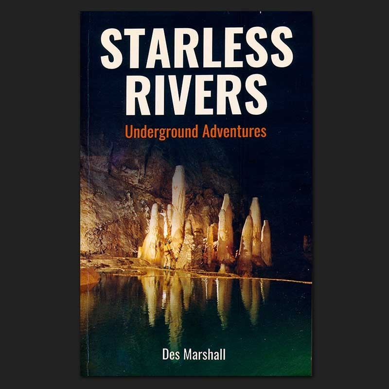Starless Rivers by Des Marshall