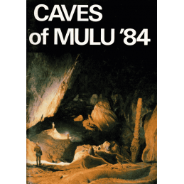 Caves of Mulu '84
