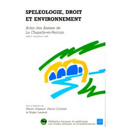 Speleologie, Droit et Environment