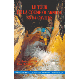 Le Tour de la Coume Oarnede en 24 Cavites
