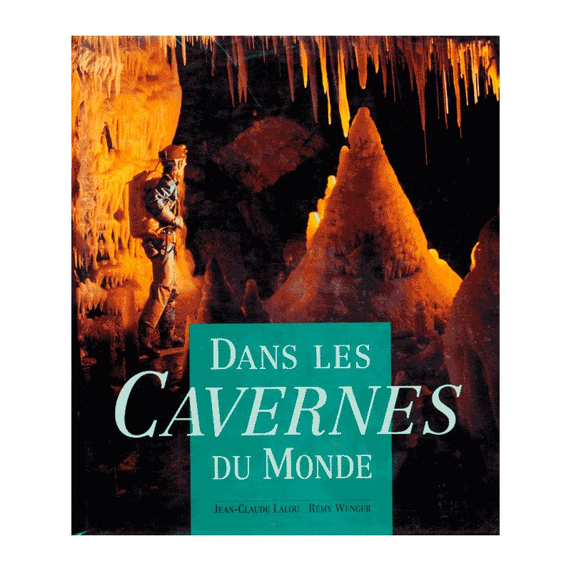 Dans les Cavernes du Monde