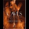 Caves. Exploring Hidden Realms