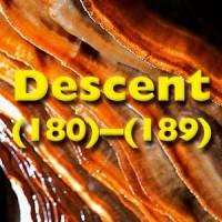 Descent (180)-(189), October 2004 to April 2006