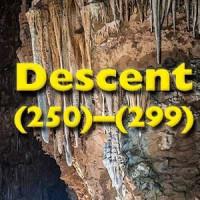 Descent (250)-(299)